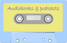 Tape with audiobooks and podcasts